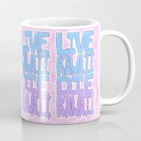 kawaii Mugs featuring Live Kawaii Die Kawaii by Lixxie Berry Illustration