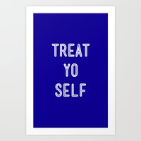 parks and recreation Art Prints featuring Treat Yo Self Blue - Parks and Recreation by Sandra Amstutz