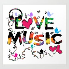 LOVE MUSIC Art Print