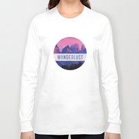 wanderlust Long Sleeve T-shirts featuring Wanderlust by snaticky