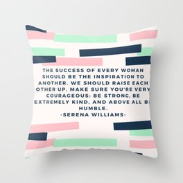 Serena Williams On Women Supporting Each Other 6 Throw Pillow