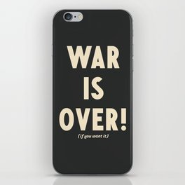 War is over!, if you want it, vintage art, peace, Yoko Ono, Vietnam War, civil rights iPhone Skin