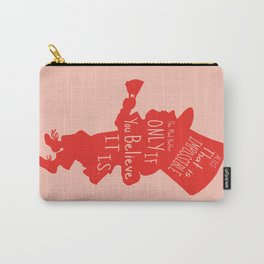 Mad Hatter - Believe Quote Carry-All Pouch