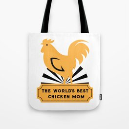 World's Best Chicken Mom Funny Mothers Day Gifts Tote Bag