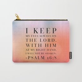 Psalm 16:8 Bible Quote Carry-All Pouch