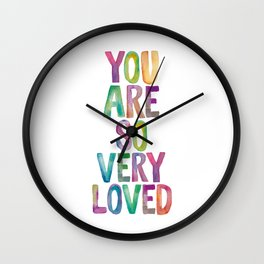 You Are So Very Loved Wall Clock