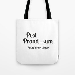 Post prandium Tote Bag