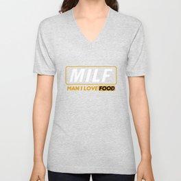 Milf- Man I Love Food Unisex V-Neck