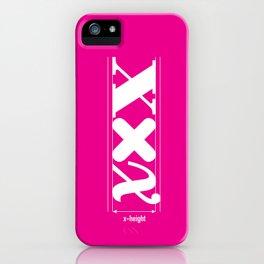 XXX-height. iPhone Case