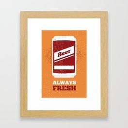 Beer Always Fresh Framed Art Print