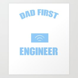 Software Engineer Shirt. Gift For Dad From Kids Art Print