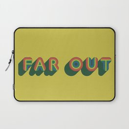 Far Out Laptop Sleeve