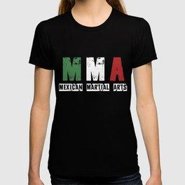 MMA - Mexican Martial Arts T-shirt