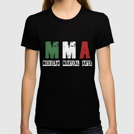 MMA - Mexican Martial Arts T-shirt