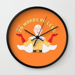 Saitama's motto - 20 words or less! Wall Clock