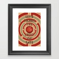 let's share the fruit of fate Framed Art Print
