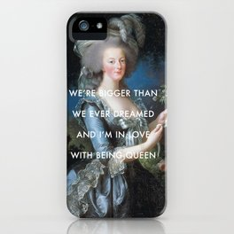 In Love with Being Queen of France iPhone Case