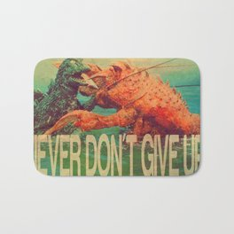 NEVER DON'T GIVE UP! Bath Mat
