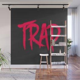 Trap Wall Mural