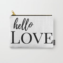 Hello Love - B&W Carry-All Pouch