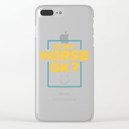 Is My Horse Ok? Riding product | Horsewoman Rider Tee Clear iPhone Case