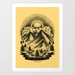 FIND A BEAUTIFUL PLACE TO GET LOST (Yellow) Art Print