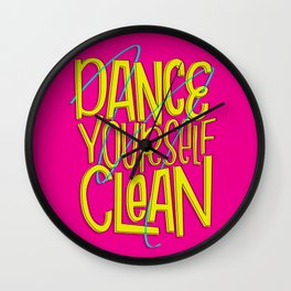Dance Yourself Clean Wall Clock