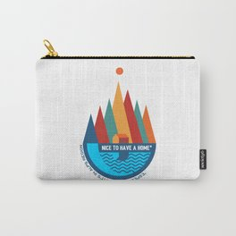 Nice To Have A Home (especially in Alps region) Carry-All Pouch