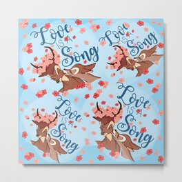Love is a Song Metal Print