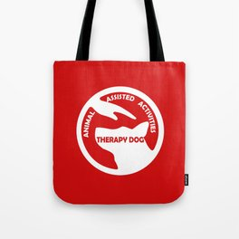Animal Assisted Activities  - THERAPY DOG logo 4 Tote Bag