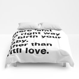 Other Than With Love Comforters