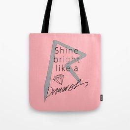 Rihanna / Shine Bright Like A Diamonds Tote Bag