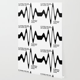 If There Are No Ups and Downs In Life You Are Dead Wallpaper