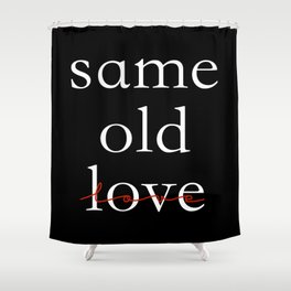 Same 1 Shower Curtain