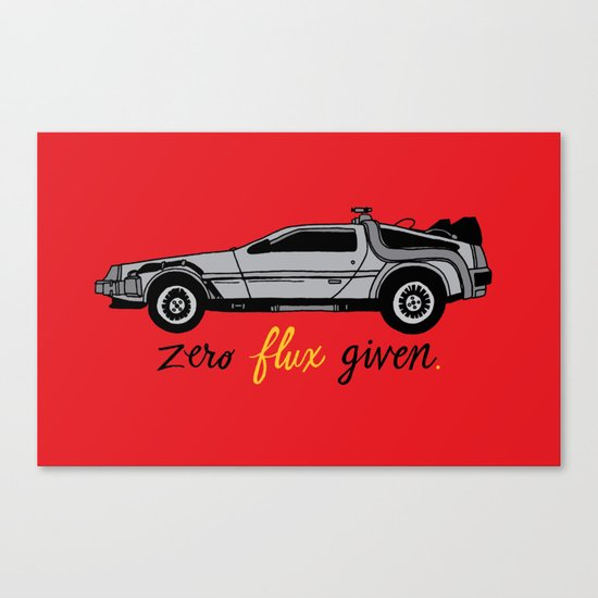 Zero Flux Given. Canvas Print