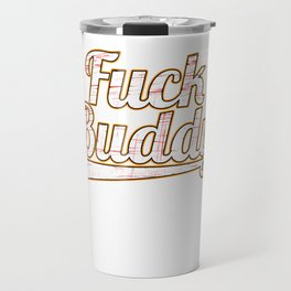 Best and perfect tee for all occasions! Gift and tee to mock your friends! Go get it now!  Travel Mug