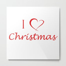 I love Christmas Metal Print