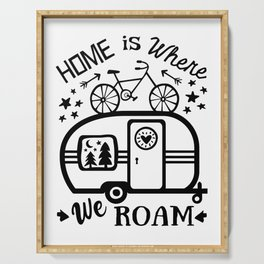 Home Is Where We Roam Rv Camper Road Trip Serving Tray