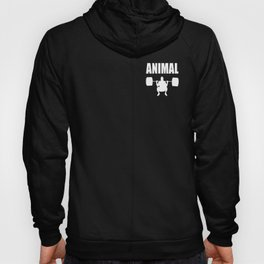 Animal gym quote Hoody