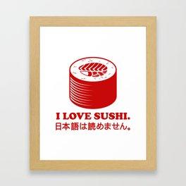 I Love Sushi Framed Art Print