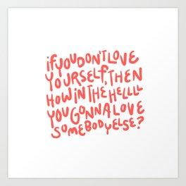 RuPaul's Self Love Art Print
