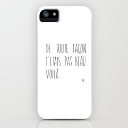 Pas Beau iPhone Case