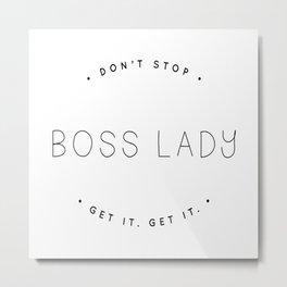 Boss Babes Unite Metal Print