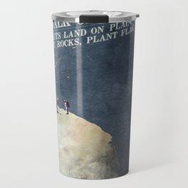 Men walk on Moon Astronauts Travel Mug
