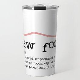 Raw Food Diet unisex Travel Mug
