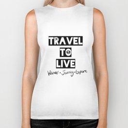 Travel to Live - B&W Logo Biker Tank