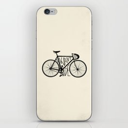 I Want to Ride iPhone Skin
