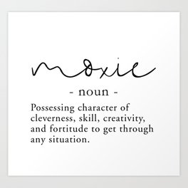 Moxie Definition - Minimalist Black Art Print