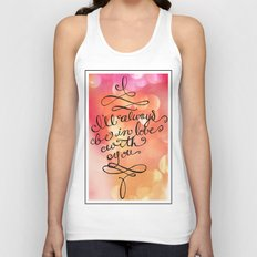 I Will Always Love You - Hand lettered calligraphy quote Unisex Tank Top