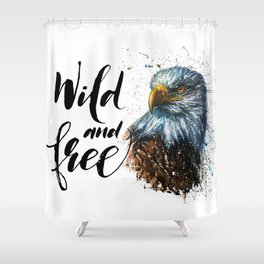 Eagle Wild and Free Shower Curtain